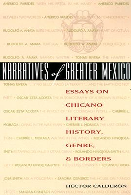 Narratives Of Greater Mexico By Calderon, Hector